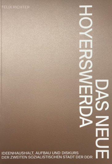 Cover Das Neue Hoyerswerda von Felix Richter
